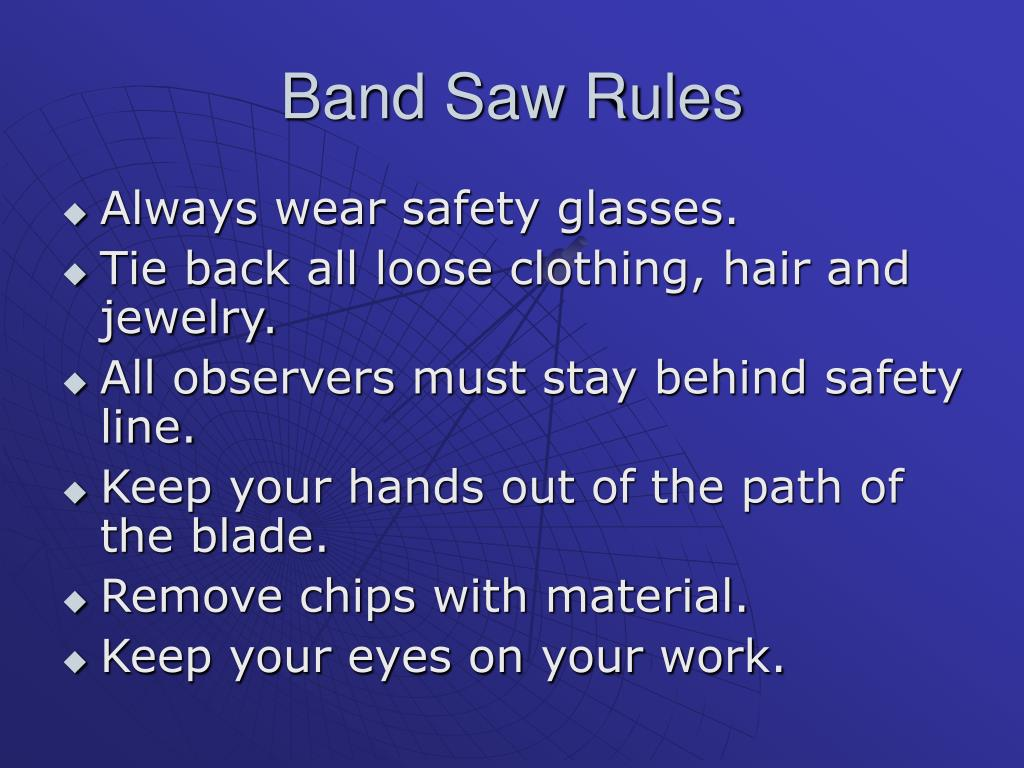 Band Saw Rules