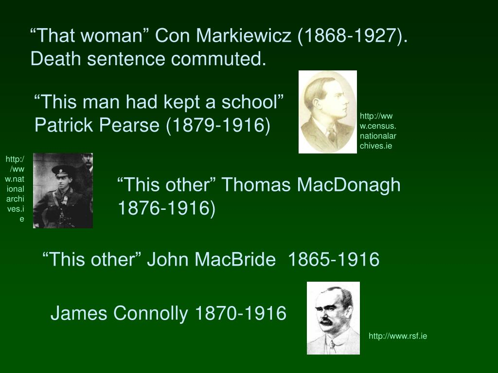 """That woman"" Con Markiewicz (1868-1927). Death sentence commuted."