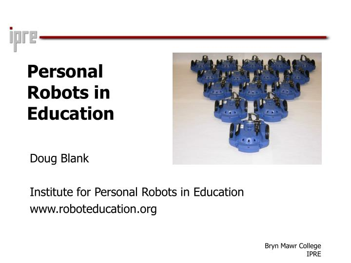 Personal robots in education l.jpg