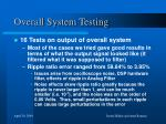 overall system testing