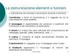 la comunicazione elementi e funzioni