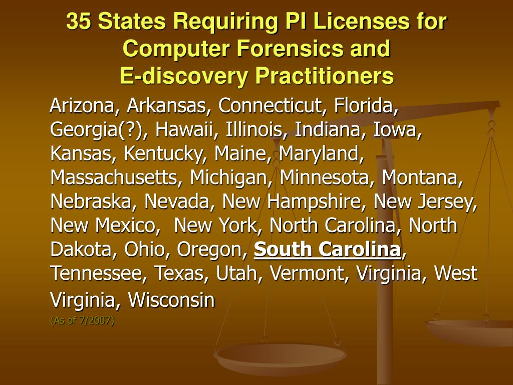 35 States Requiring PI Licenses for Computer Forensics and