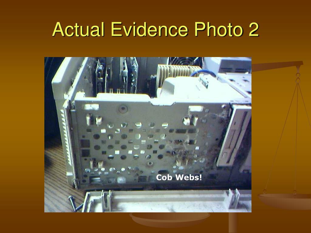 Actual Evidence Photo 2