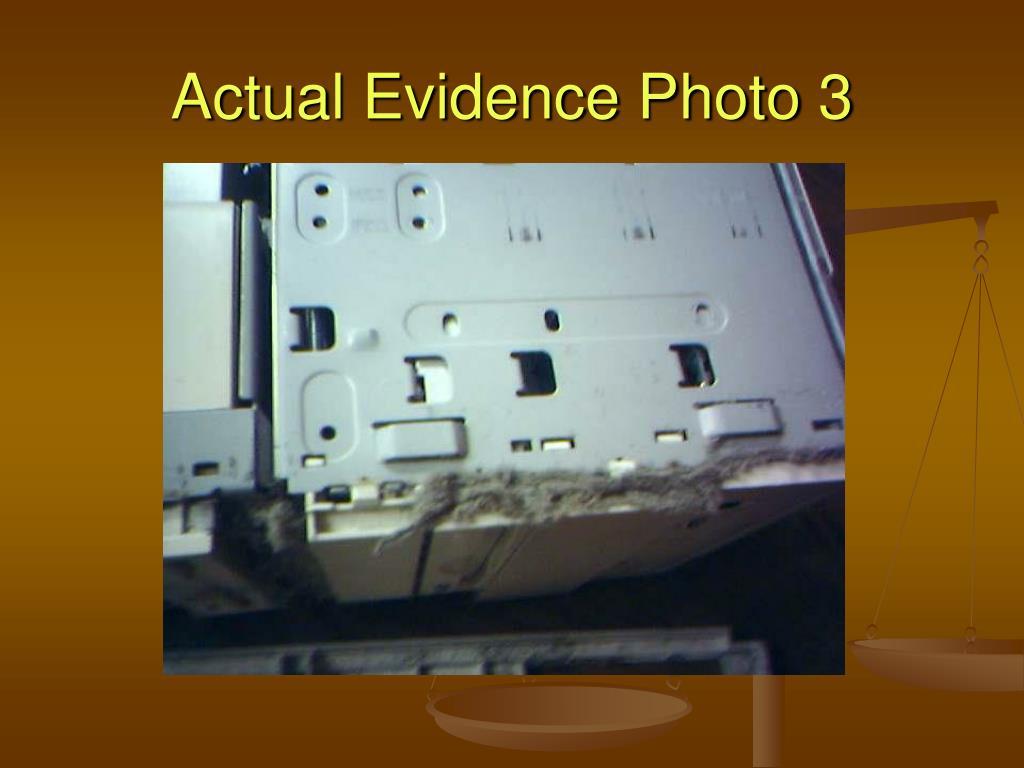 Actual Evidence Photo 3