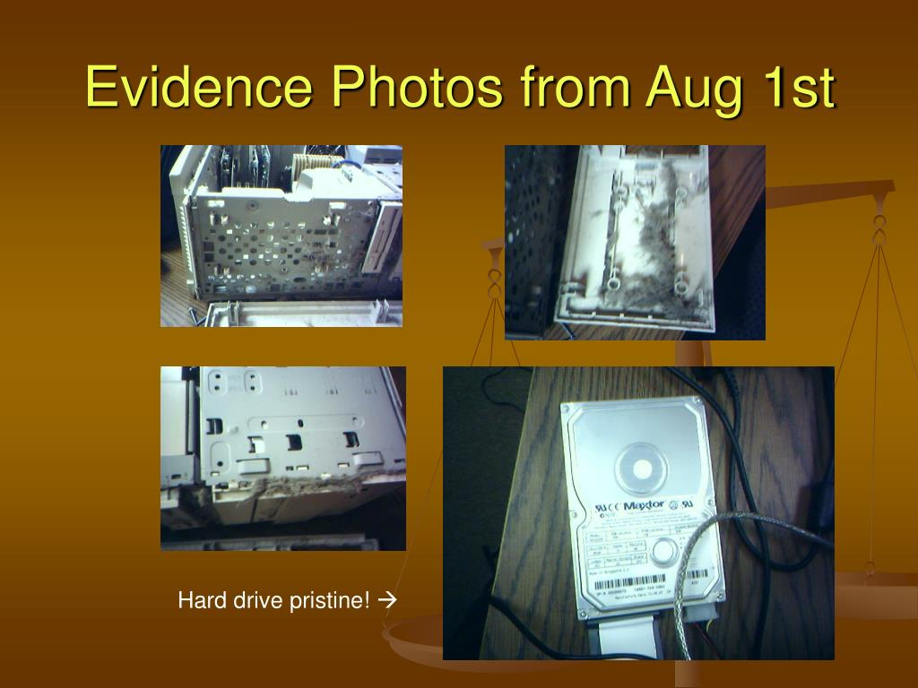 Evidence Photos from Aug 1st