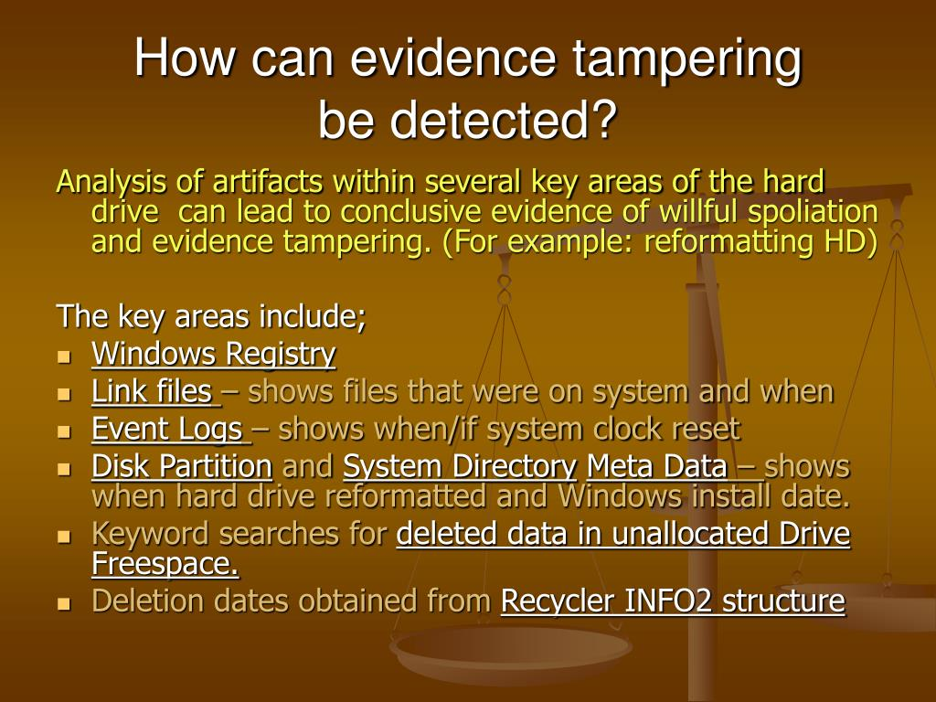 How can evidence tampering