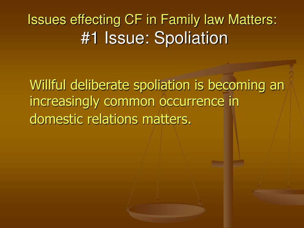 Issues effecting CF in Family law Matters: