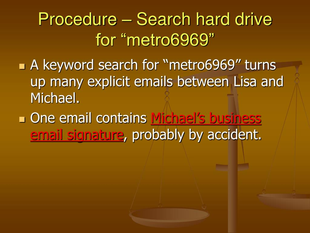 Procedure – Search hard drive