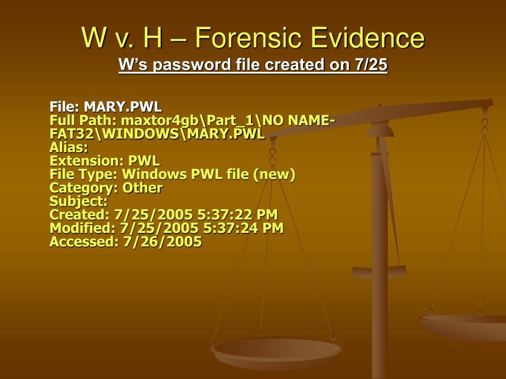 W v. H – Forensic Evidence
