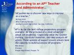 according to an ap teacher and administrator