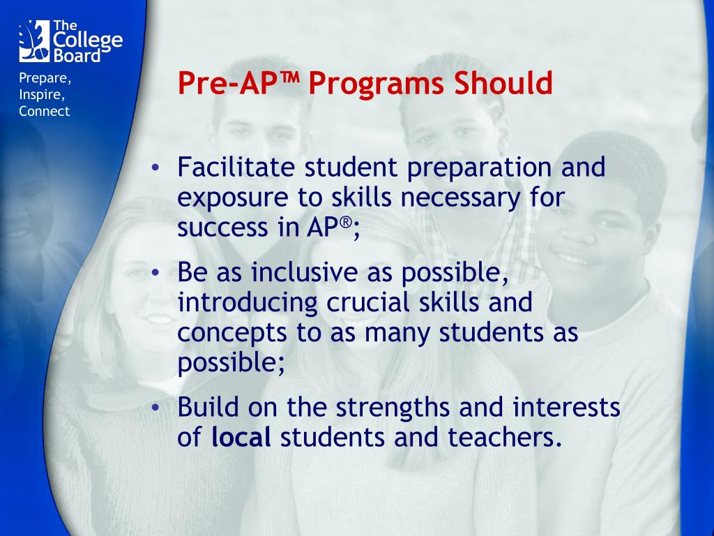 Pre-AP™ Programs Should