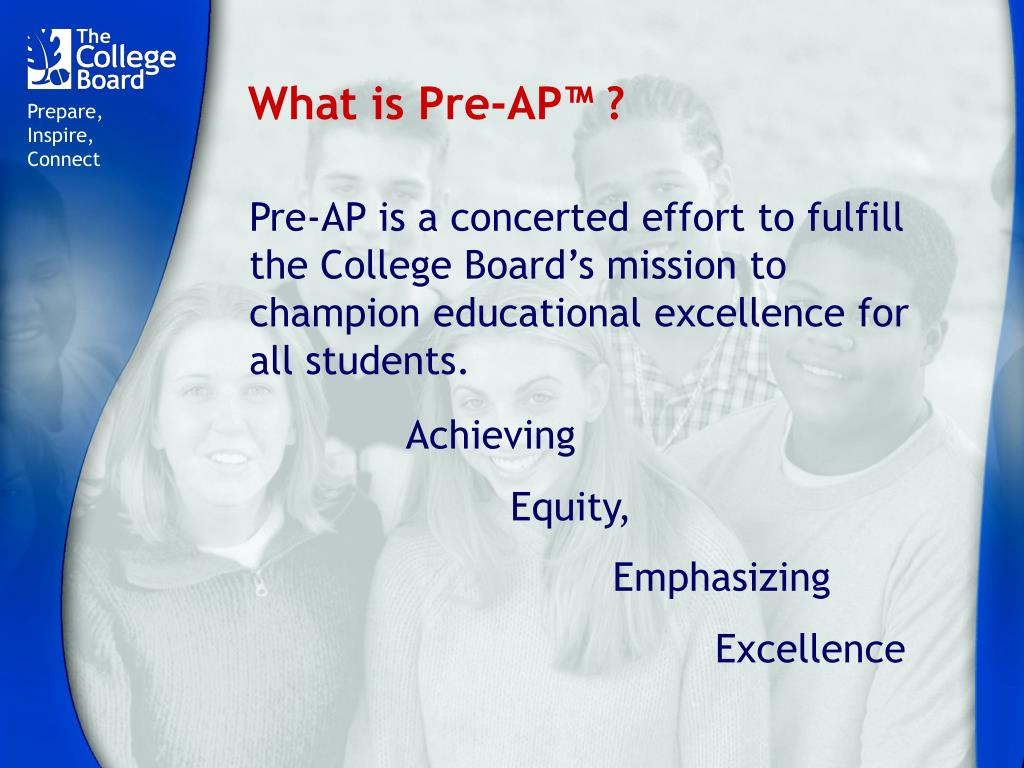 What is Pre-AP™ ?