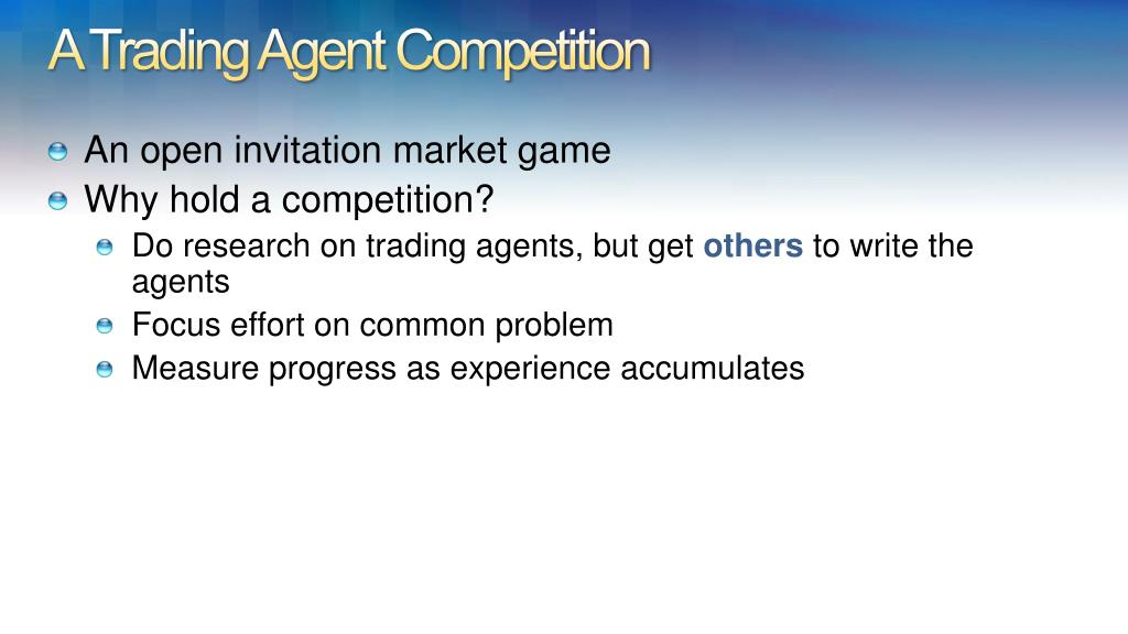 A Trading Agent Competition