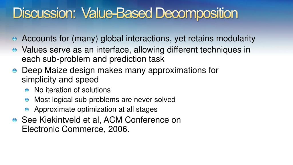 Discussion:  Value-Based Decomposition