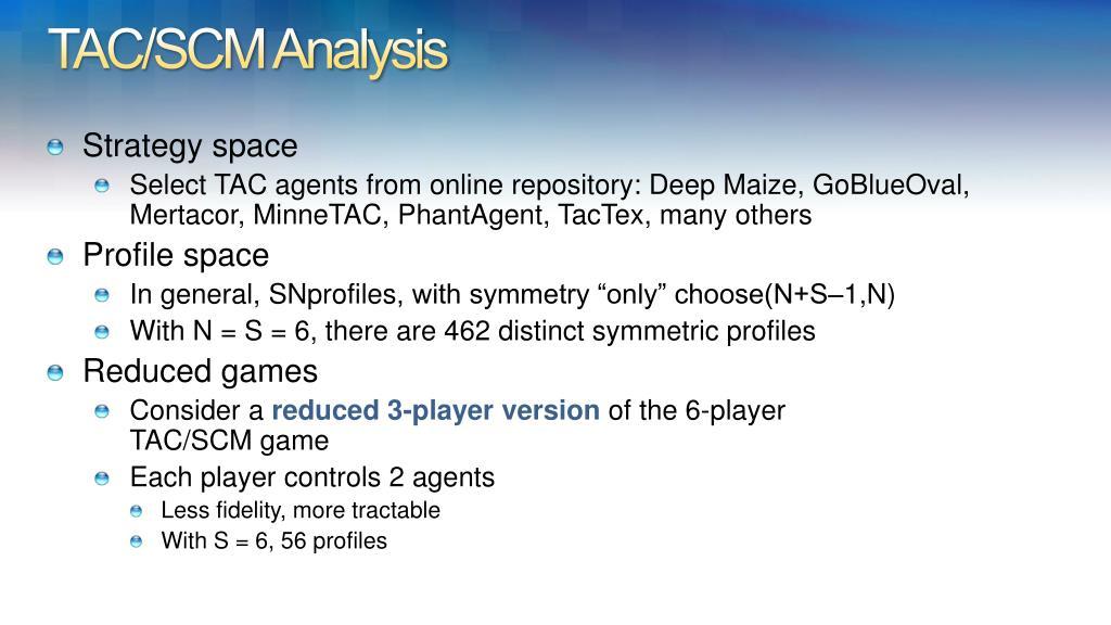 TAC/SCM Analysis