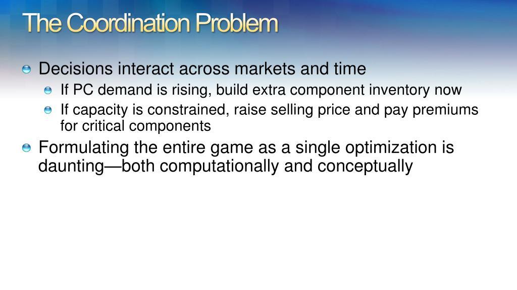 The Coordination Problem