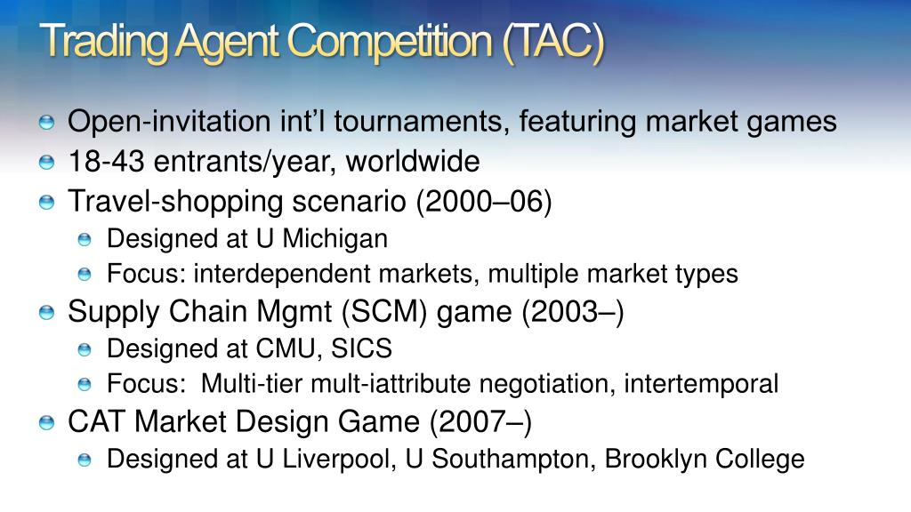 Trading Agent Competition (TAC)