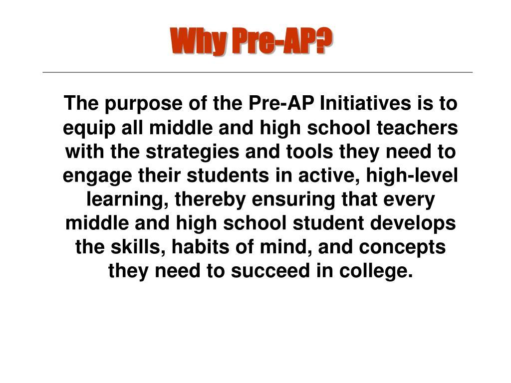 Why Pre-AP?
