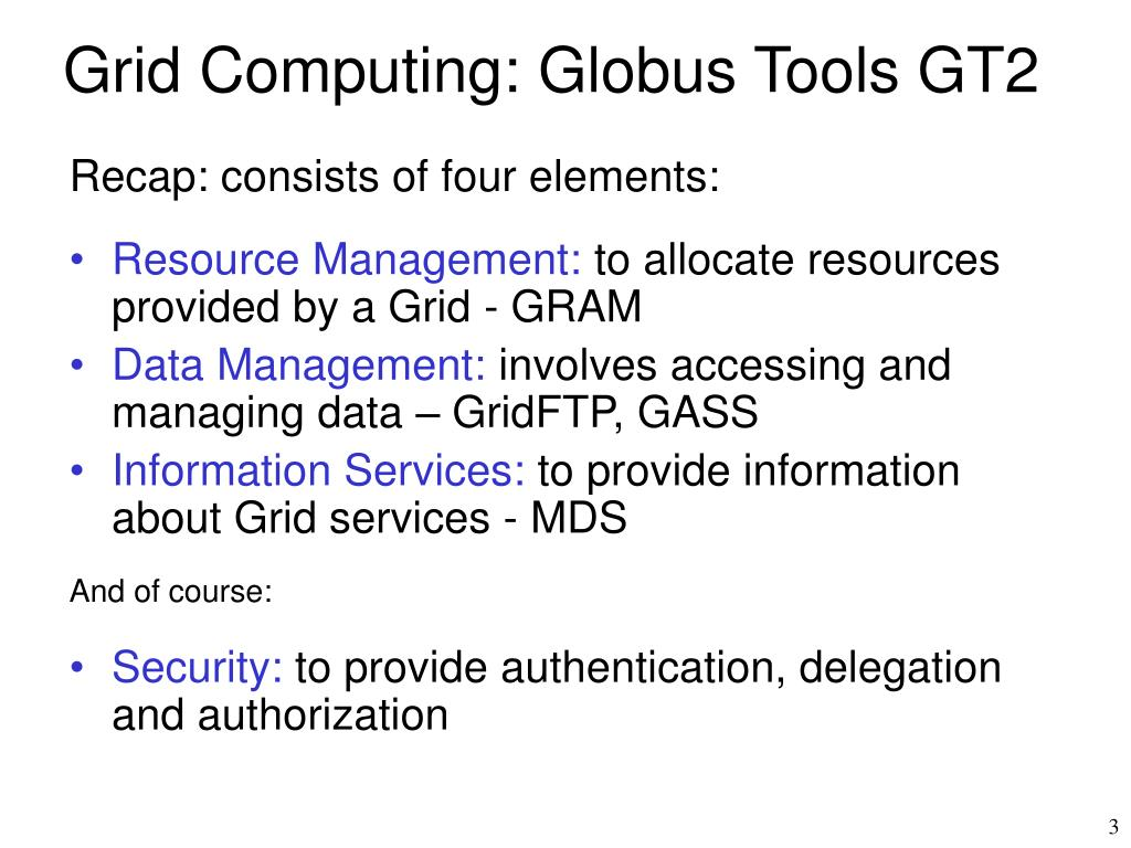 Grid Computing: Globus Tools GT2