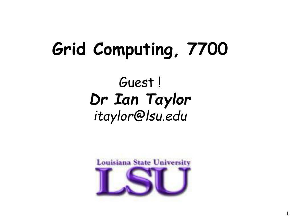 Grid Computing, 7700