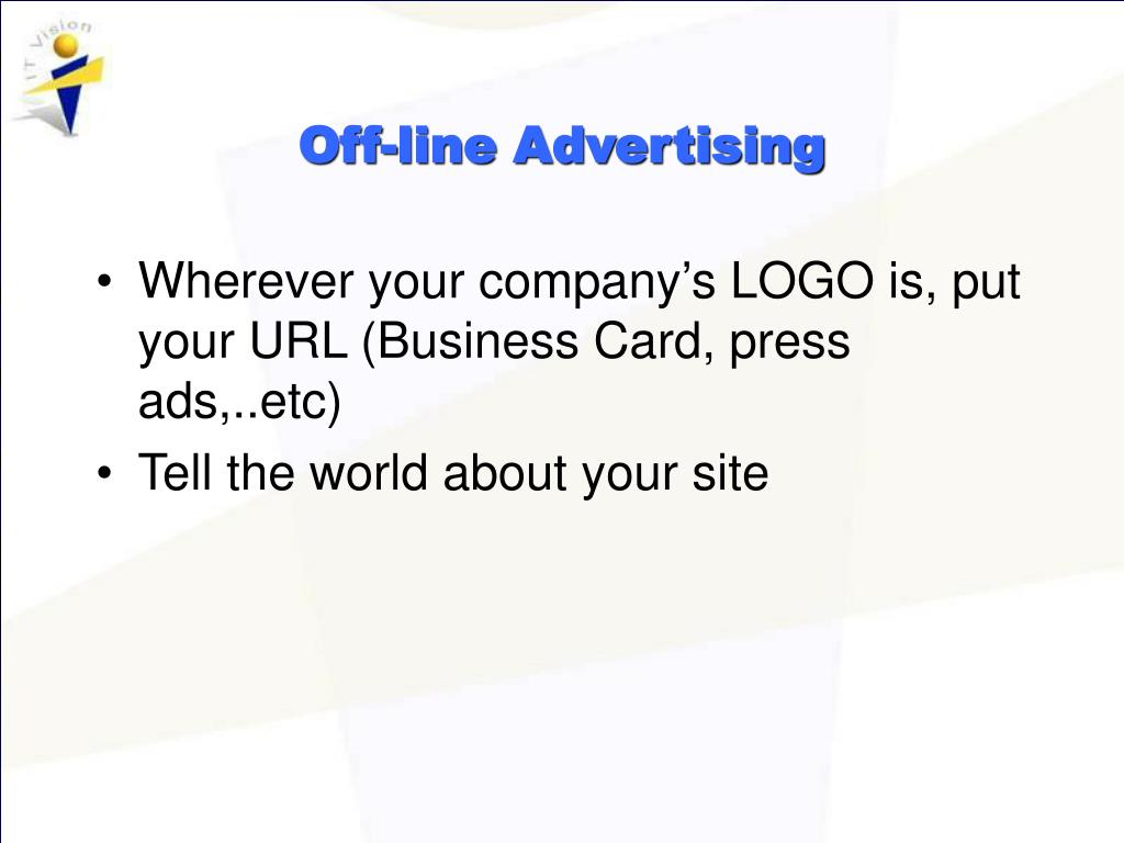 Off-line Advertising