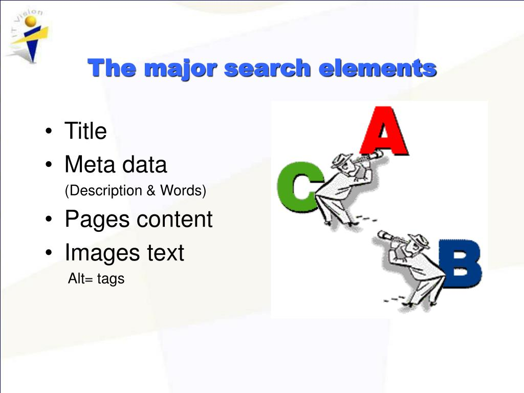 The major search elements