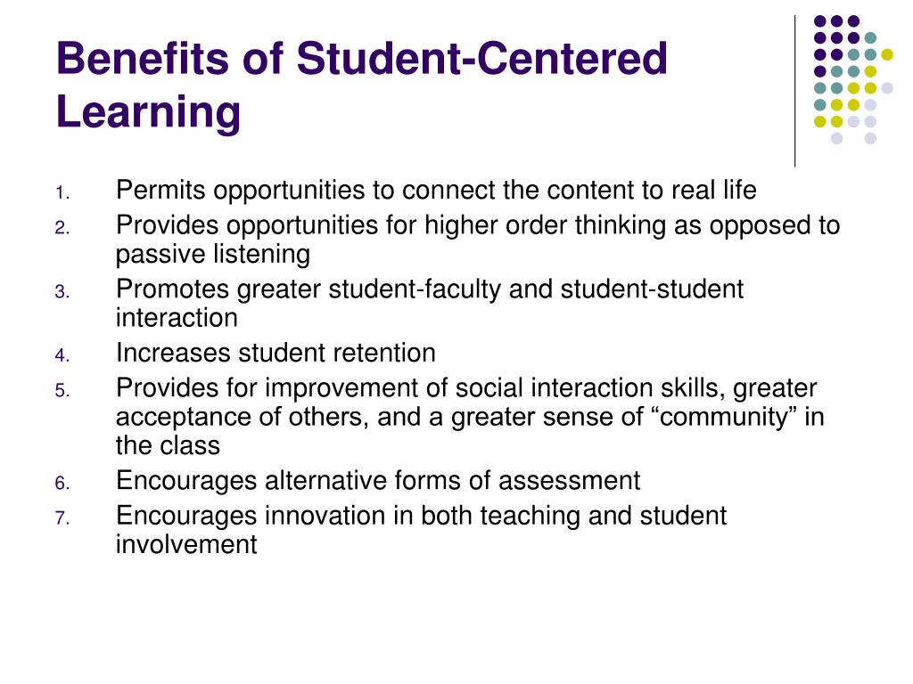Benefits of Student-Centered Learning