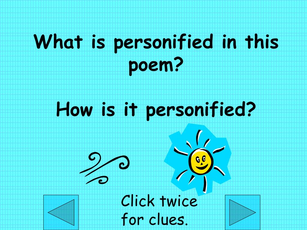 What is personified in this poem?