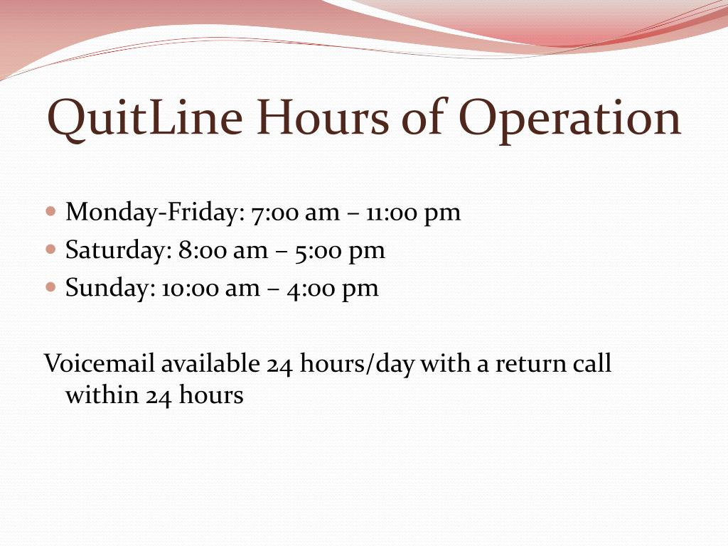 QuitLine Hours of Operation