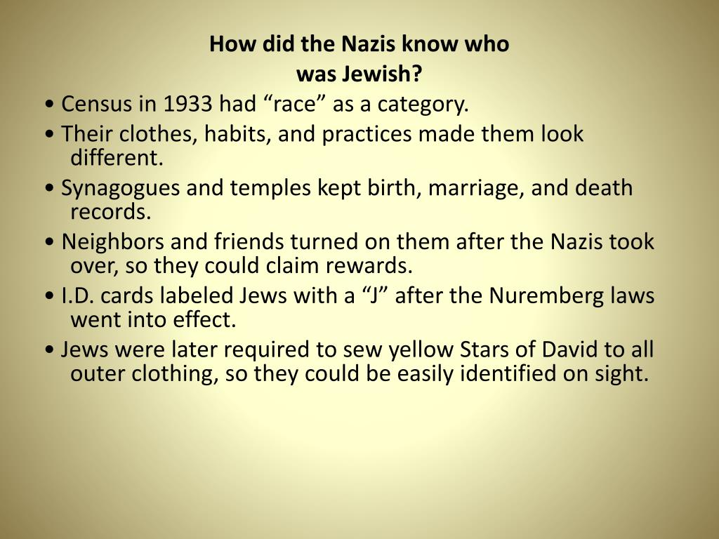 How did the Nazis know who