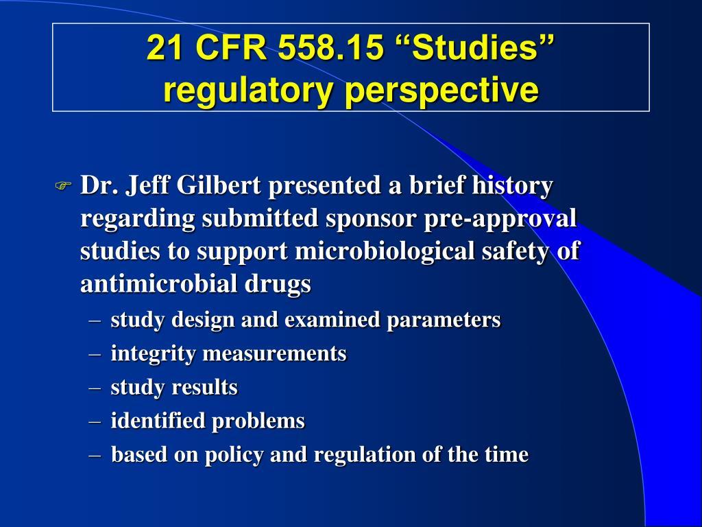 "21 CFR 558.15 ""Studies"""