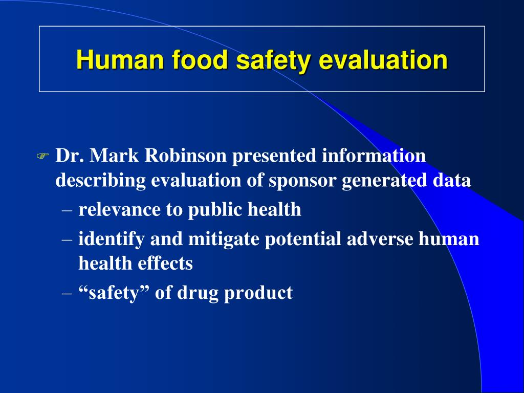 Human food safety evaluation