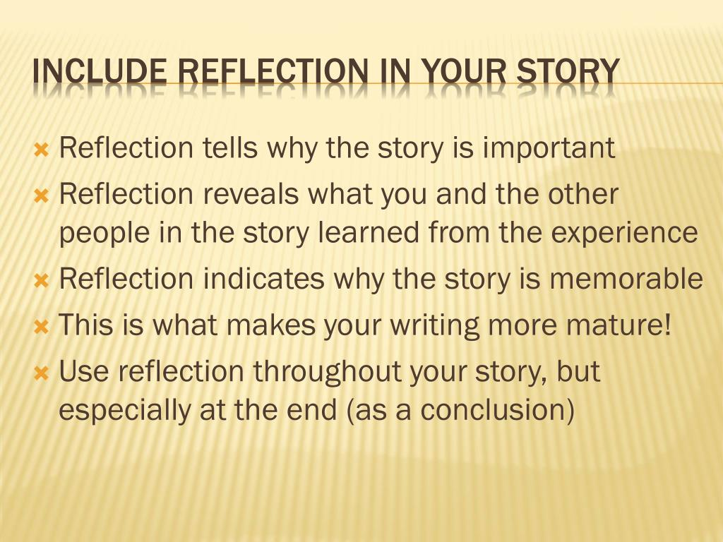 Reflection tells why the story is important