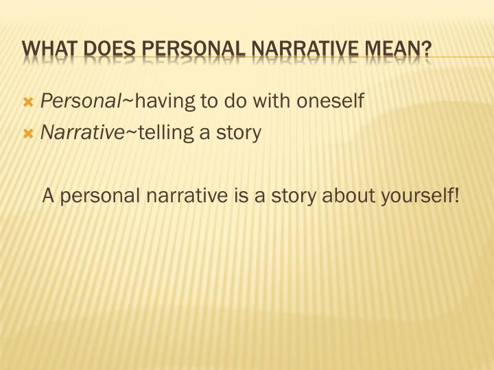 What does personal narrative mean