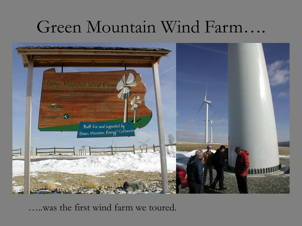 Green Mountain Wind Farm….