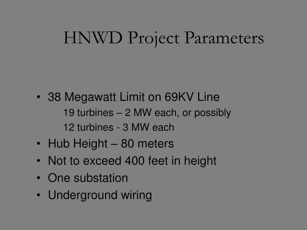 HNWD Project Parameters