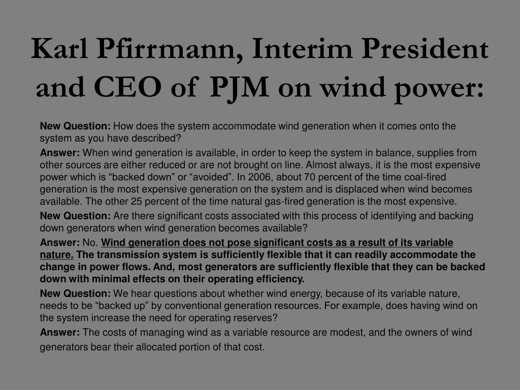 Karl Pfirrmann, Interim President and CEO of PJM on wind power: