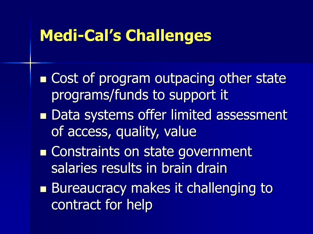 Medi-Cal's Challenges