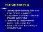 medi cal s challenges