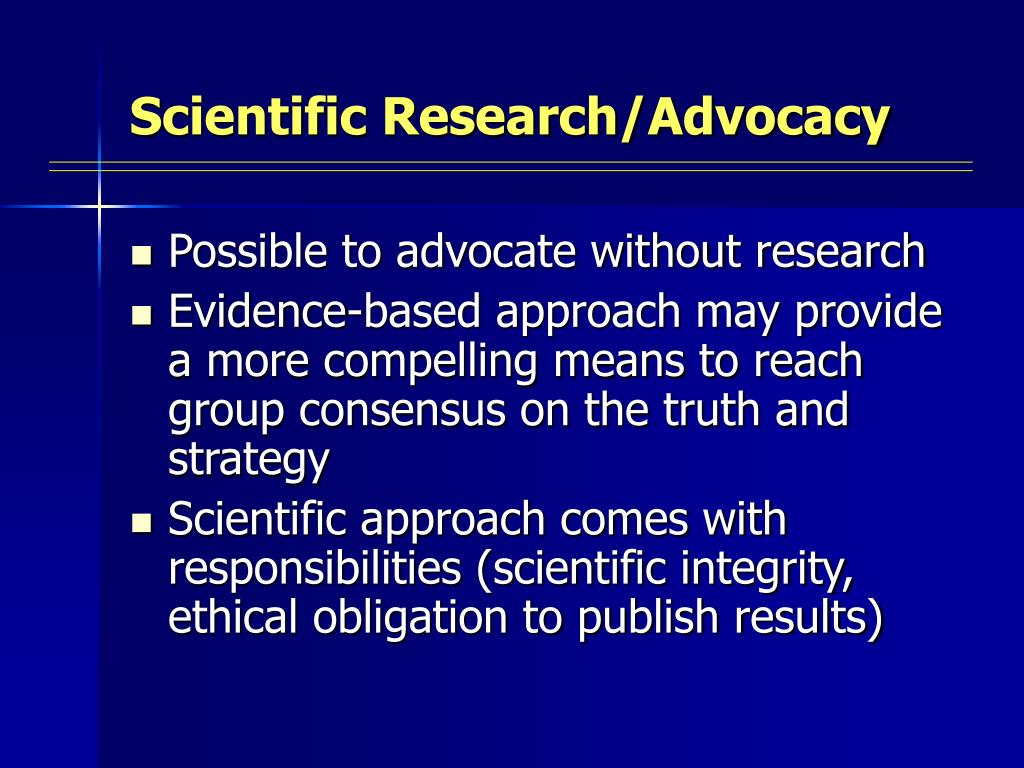 Scientific Research/Advocacy