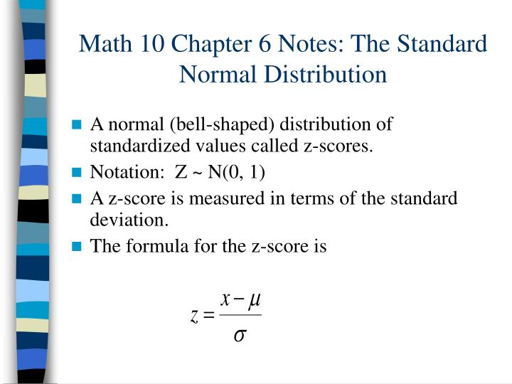 Math 10 chapter 6 notes the standard normal distribution l.jpg
