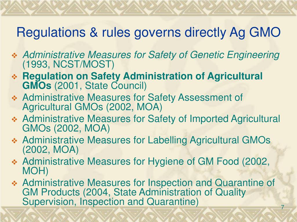 Regulations & rules governs directly Ag GMO