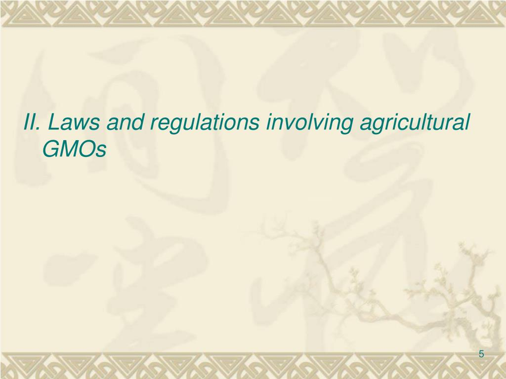 II. Laws and regulations involving agricultural GMOs
