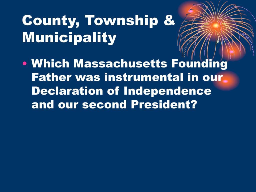 County, Township & Municipality