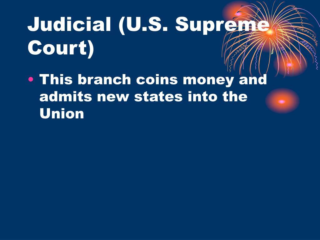Judicial (U.S. Supreme Court)
