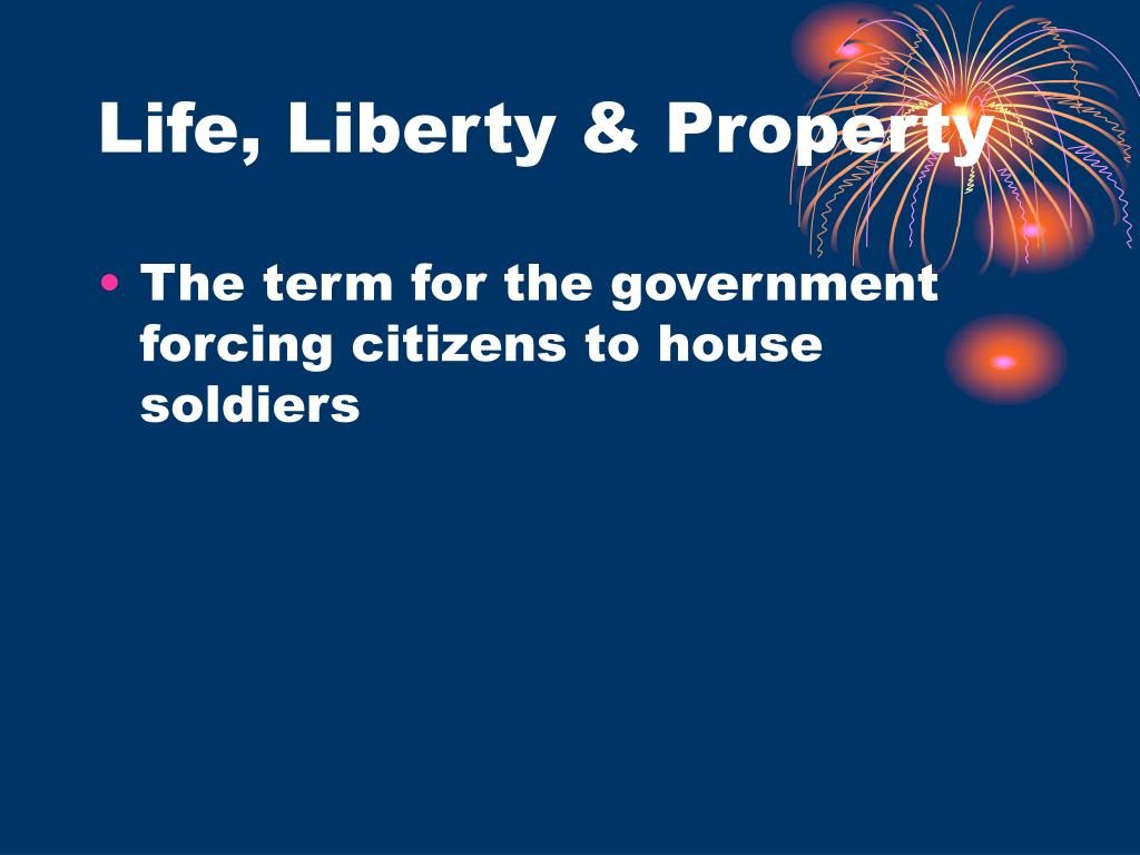 Life, Liberty & Property