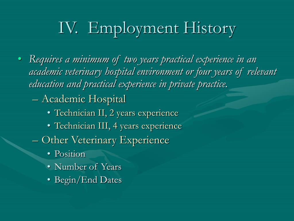IV. Employment History