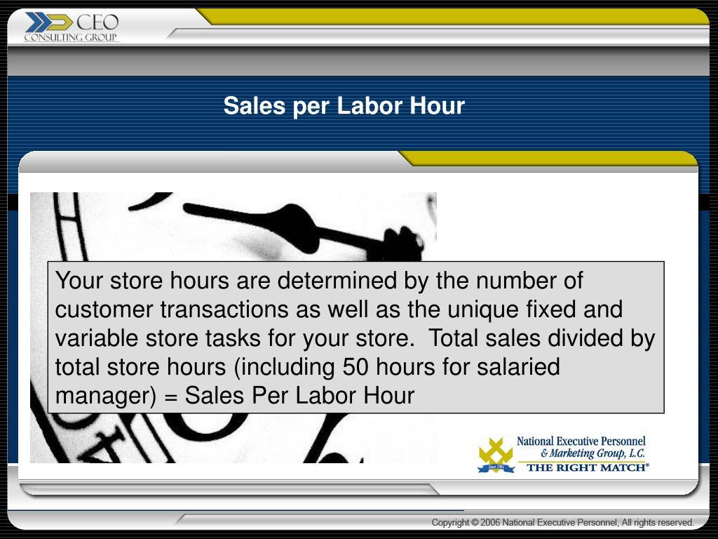Sales per Labor Hour