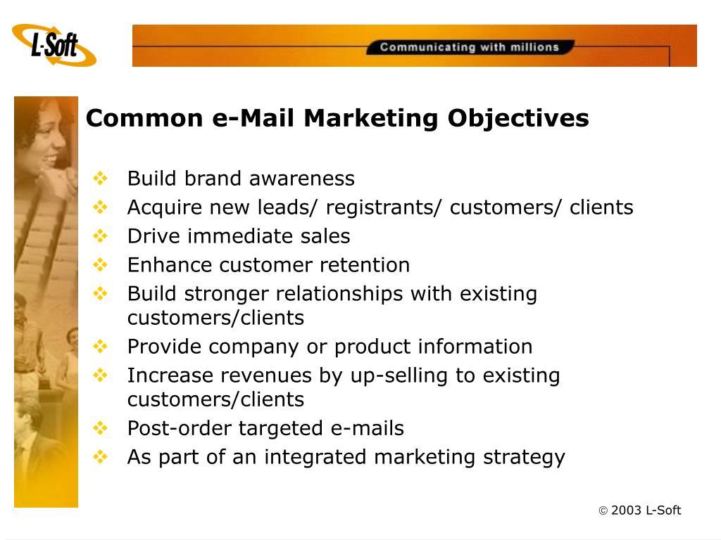 Common e-Mail Marketing Objectives