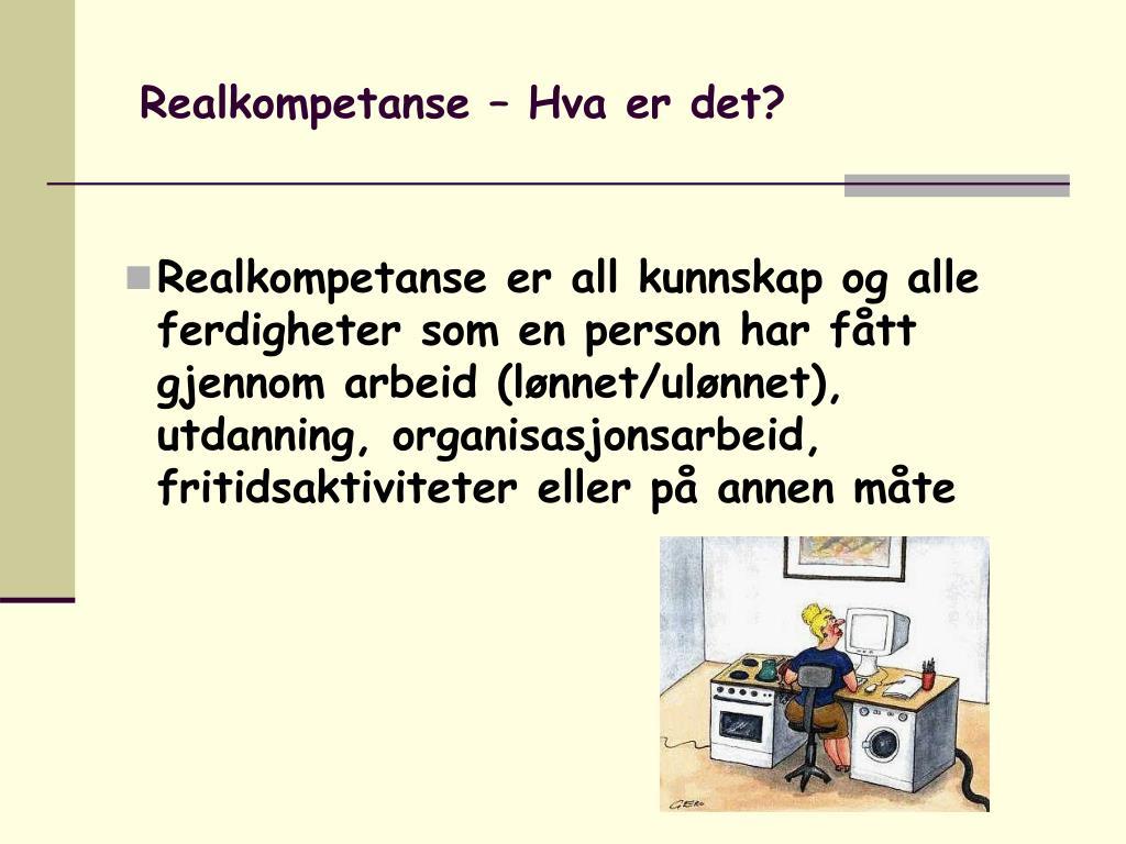 Realkompetanse – Hva er det?
